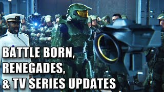 Battle Born, Renegades, and TV Show Updates - Halo News