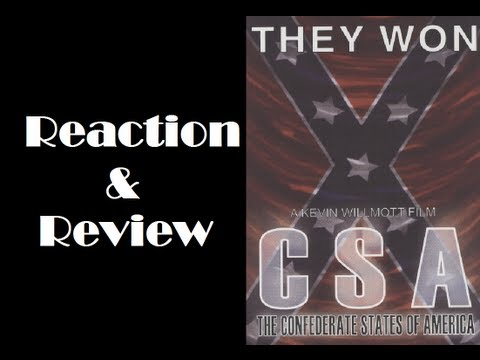"""""""C.S.A. The Confederate States of America"""" Reaction & Review"""