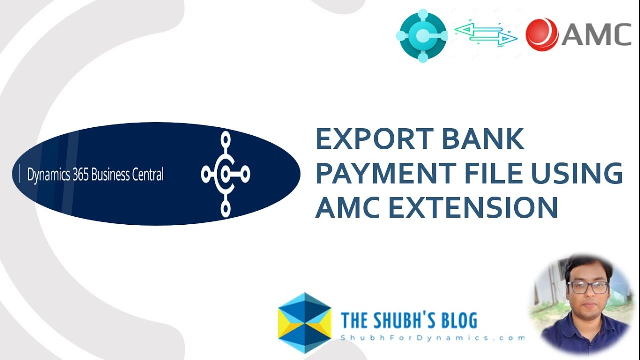Generate Payment file from D365 Business Central using AMC Banking Extension.