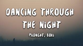 Midnght - Dancing Through The Night feat. BOKI (Lyrics)