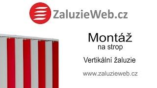 Montáž vertikální žaluzie na strop - ZaluzieWeb.cz
