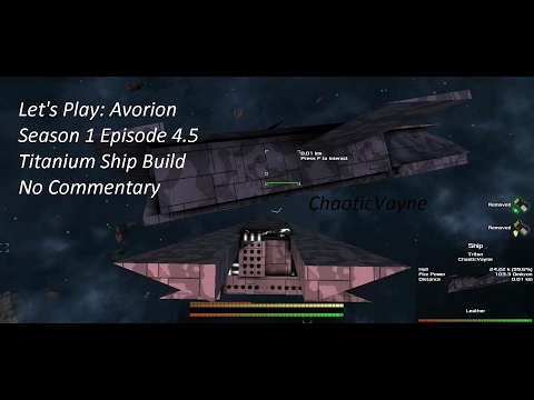 Let's Play: Avorion -Season 1 Episode 4.5 - Titanium Ship Build and Crew Transfer