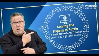 Solving the Paperless Puzzle - Webinar Replay