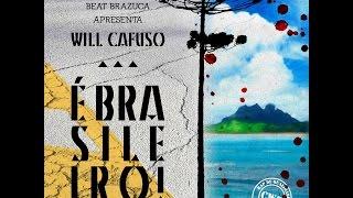 02   Will Cafuso   É Brasileiro