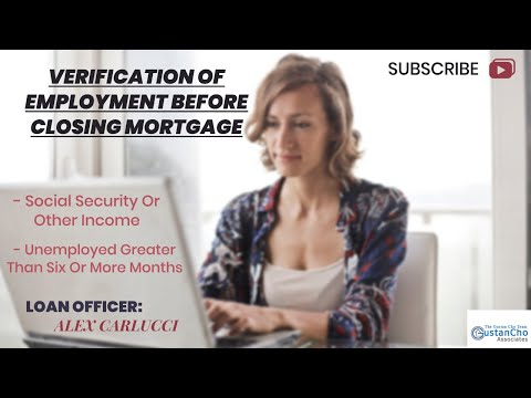 Verification Of Employment Before Closing Mortgage