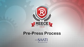ReeceU - Saati - Pre-Press Process