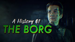 A History of the Borg