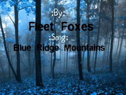 Fleet Foxes-Blue Ridge Mountains Lyrics