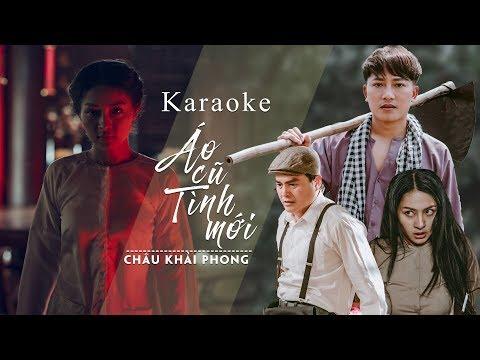 Karaoke Áo Cũ Tình Mới   Châu Khải Phong   Beat Chuẩn