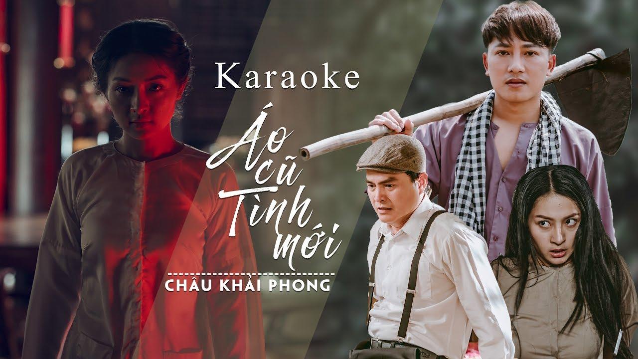 Karaoke Áo Cũ Tình Mới   Châu Khải Phong   Beat Chuẩn   Thời trang nam và những thông tin liên quan