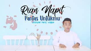 Rian Napit - Pantas Untukmu (Official Lyric Video)