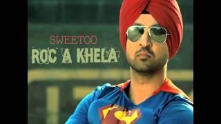 Diljit Dosanjh Sweetu Dhol Remix Roc-a-khela