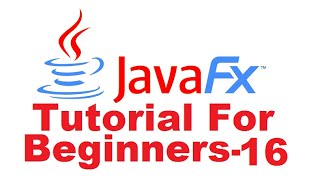 JavaFx Tutorial For Beginners 16 - JavaFX FileChooser
