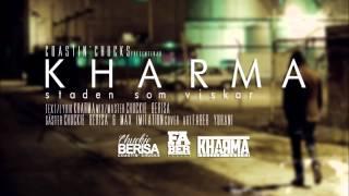 KHARMA - I STADEN SOM VISKAR ft. CHUCKIE BERISA & MAX IMITATION - HD (W/LYRICS) x [COASTIN