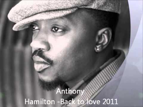 Resultado de imagen de anthony hamilton back to love