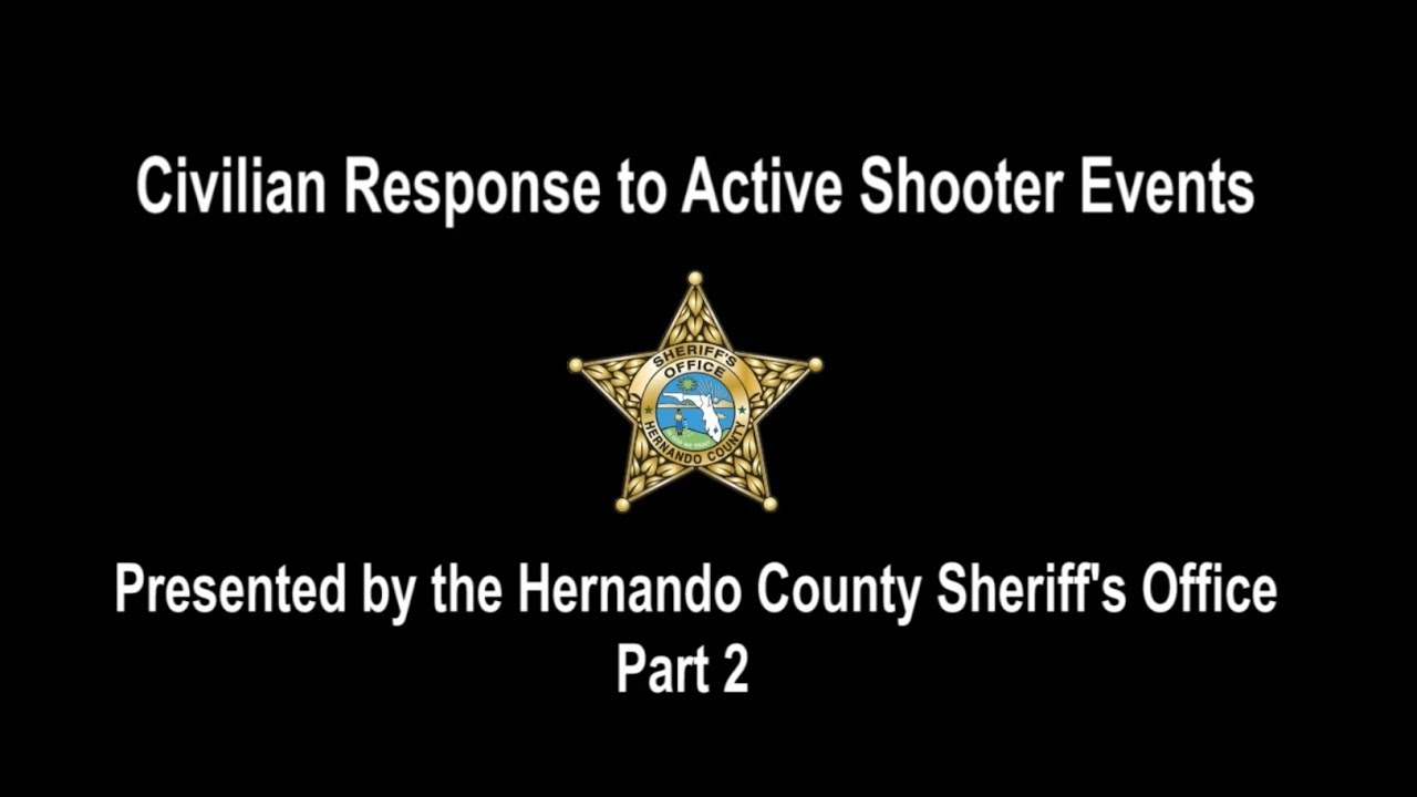 HCSO: Civilian Response to Active Shooter Events - Part 2