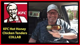 KFC Hot Honey Chicken Tenders COLLAB with BIGDADDYSWORLD | JKMCraveTV
