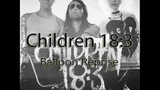 Children 18:3 - Balloon Reprise