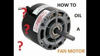 How to oil/lubricant a fan motor/ fixing seized fan motor