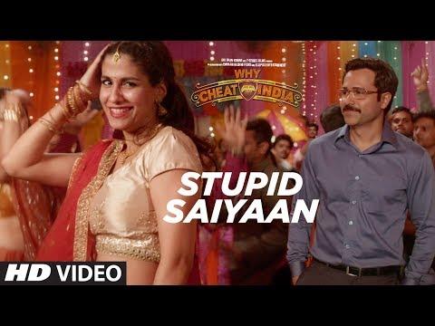 STUPID SAIYAAN Video Song| WHY CHEAT INDIA | Emraan Hashmi |Shreya Dhanwanthary | T-Series