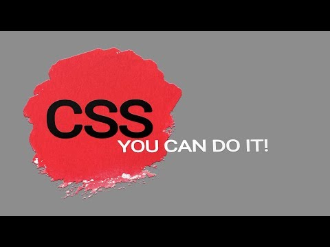 Modern CSS: You Can Do It!