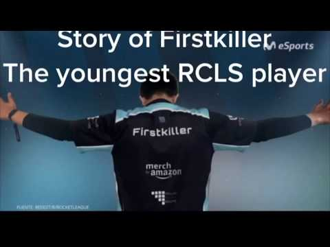 THE STORY OF FIRSTKILLER! ONE OF THE YOUNGEST E-SPORTS PLAYER! #rocketleague