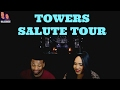 Little Mix - Towers - Salute Tour REACTION