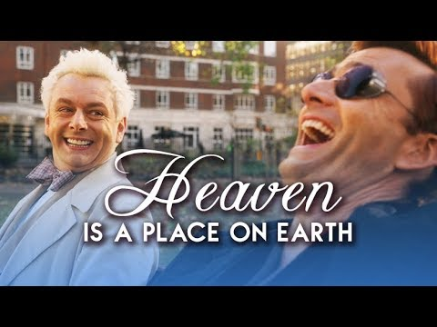 Good Omens || Heaven Is A Place On Earth || Crowley And Aziraphale