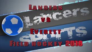 LHS Field Hockey vs Everett 2018