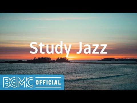 Study Jazz: Relaxing Jazz Instrumental Music - Slow Music for Study, Work, Reading