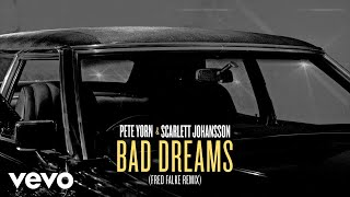 Pete Yorn, Scarlett Johansson - Bad Dreams (Fred Falke Remix/Visualizer)