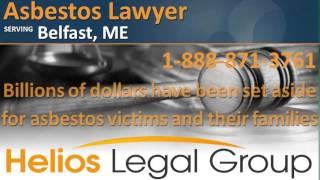 Belfast Asbestos Lawyer & Attorney, Maine