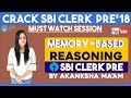 Memory Based Reasoning | SBI CLERK PRE 2018 |Akanksha mam