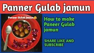 Paneer_gulab_jamun recipe 😋😋