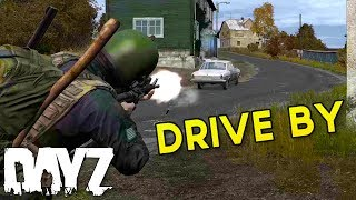Drive By Gone DEAD! - DayZ Standalone