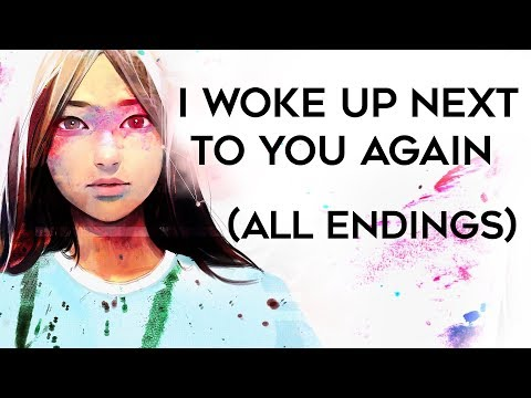 Let's Play I Woke Up Next To You Again - ALL ENDINGS