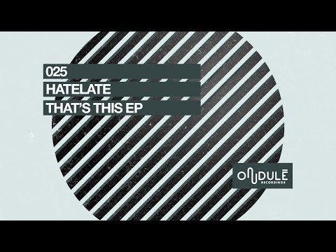 HateLate - Keep On Keepin