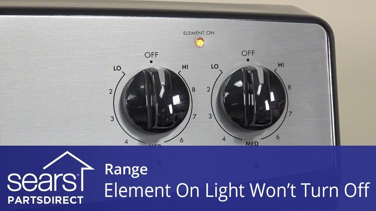 Range Surface Heating Element Light Won't Turn Off