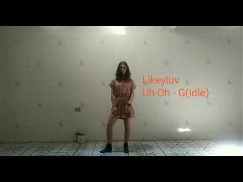 G(IDLE) - UH-OH Cover By Fernanda | Likeyluv