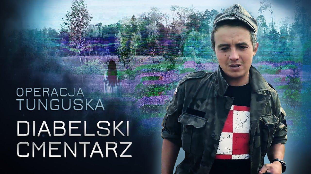 Operacja Tunguska - Diabelski Cmentarz (odc. 8)