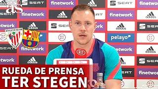 FINAL COPA DEL REY | ATHLETIC BARCELONA | Rueda de prensa TER STEGEN | Diario AS