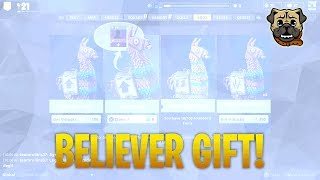 Fortnite - Cadeau croyant! I GOT TONS OF GOLD LLAMA'S!! (Fortnite How To Get Believer Gift)