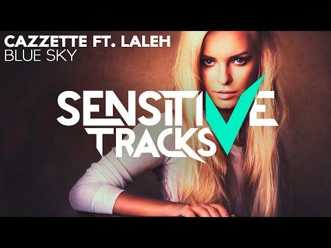 Cazzette - Blue Sky (feat. Laleh)