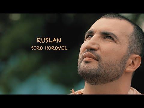 RUSLAN - Siro Horovel /PREMIERE/2019