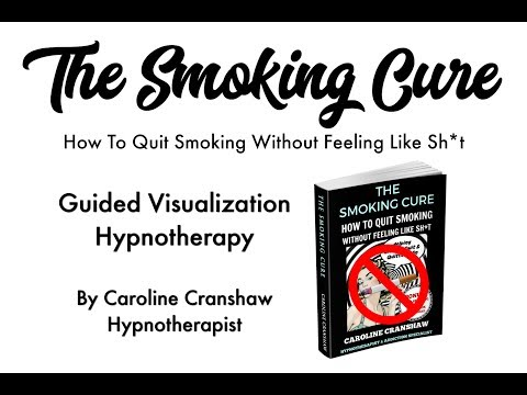 The Smoking Cure - Quit Smoking Guided Relaxation/Hypnotherapy