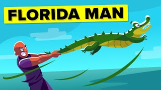 Most Crazy Florida Man Stories