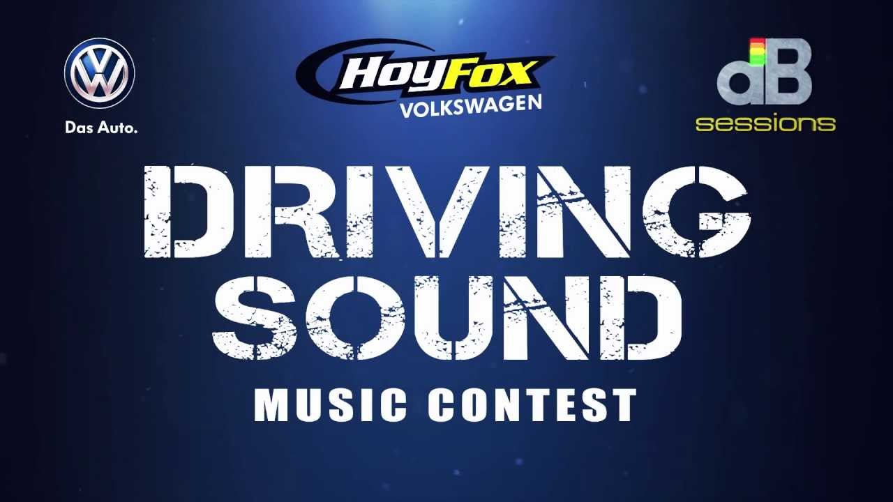 Hoy Fox Vw >> Db Sessions Driving Sound Music Contest Presented By Hoy Fox Volkswagen