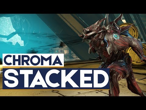 Warframe: Chroma Squad Stacked (With Builds) thumbnail