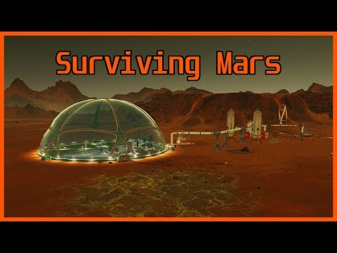 Starting a Colony! - Surviving Mars #1