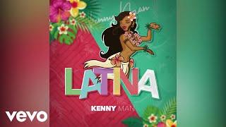 Kenny Man - Latina (Audio)